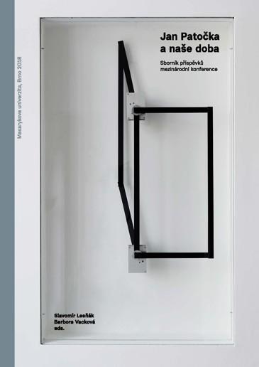 Obálka pro Jan Patočka a naše doba. Sborník příspěvků mezinárodní konference