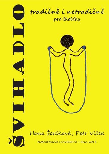 Obálka pro Švihadlo tradičně i netradičně pro školáky