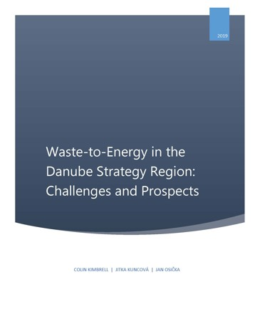 Obálka pro Waste-to-Energy in the Danube Strategy Region. Challenges and Prospects