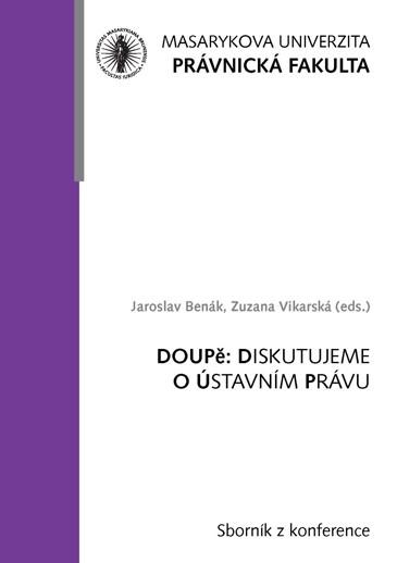 Obálka pro DOUPě: Diskutujeme o ústavním právu. Sborník z konference