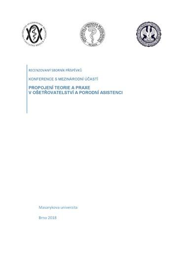 Obálka pro Propojení teorie a praxe v ošetřovatelství a porodní asistenci. Recenzovaný sborník příspěvků konference s mezinárodní účastí