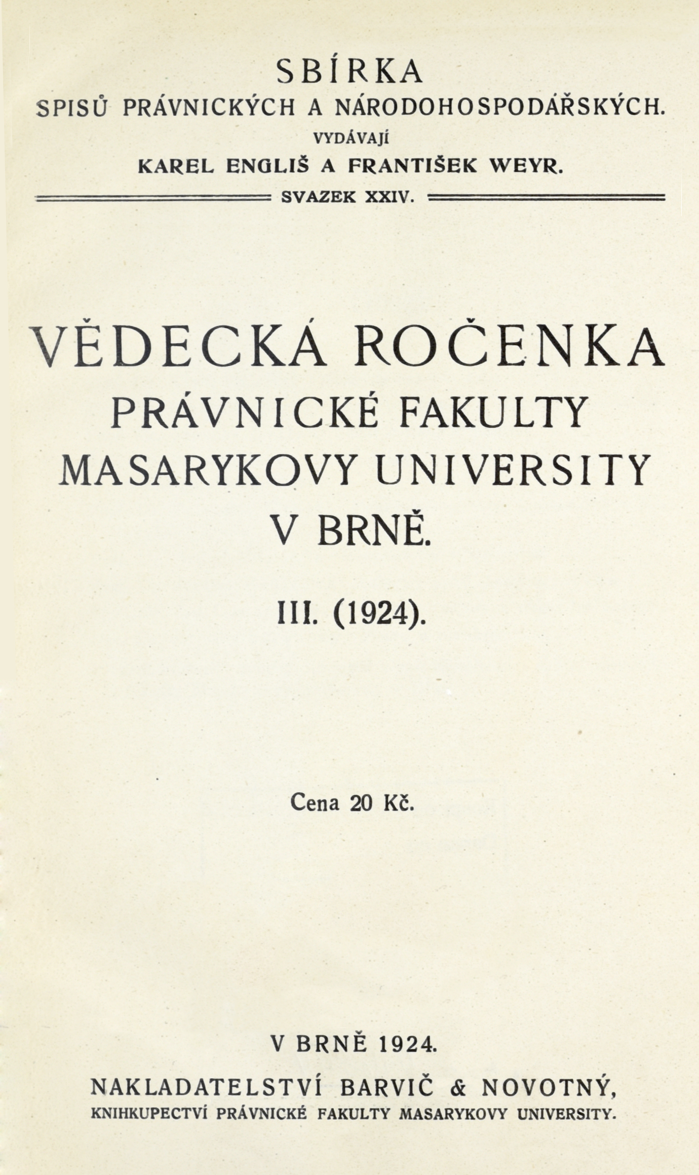 Obálka pro Vědecká ročenka právnické fakulty Masarykovy university v Brně. 3. (1924)