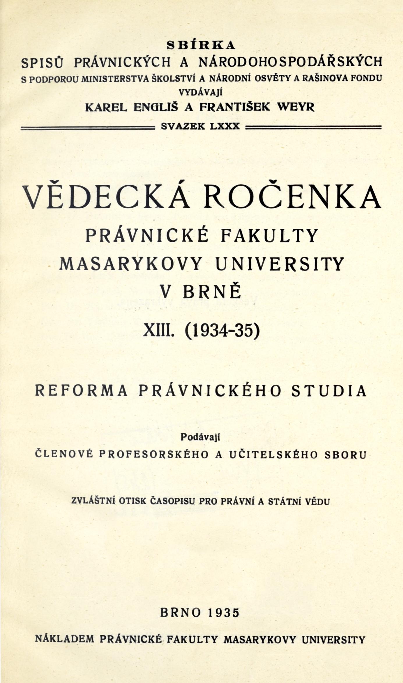 Obálka pro Vědecká ročenka právnické fakulty Masarykovy university v Brně. 13. (1934-35), Reforma právnického studia