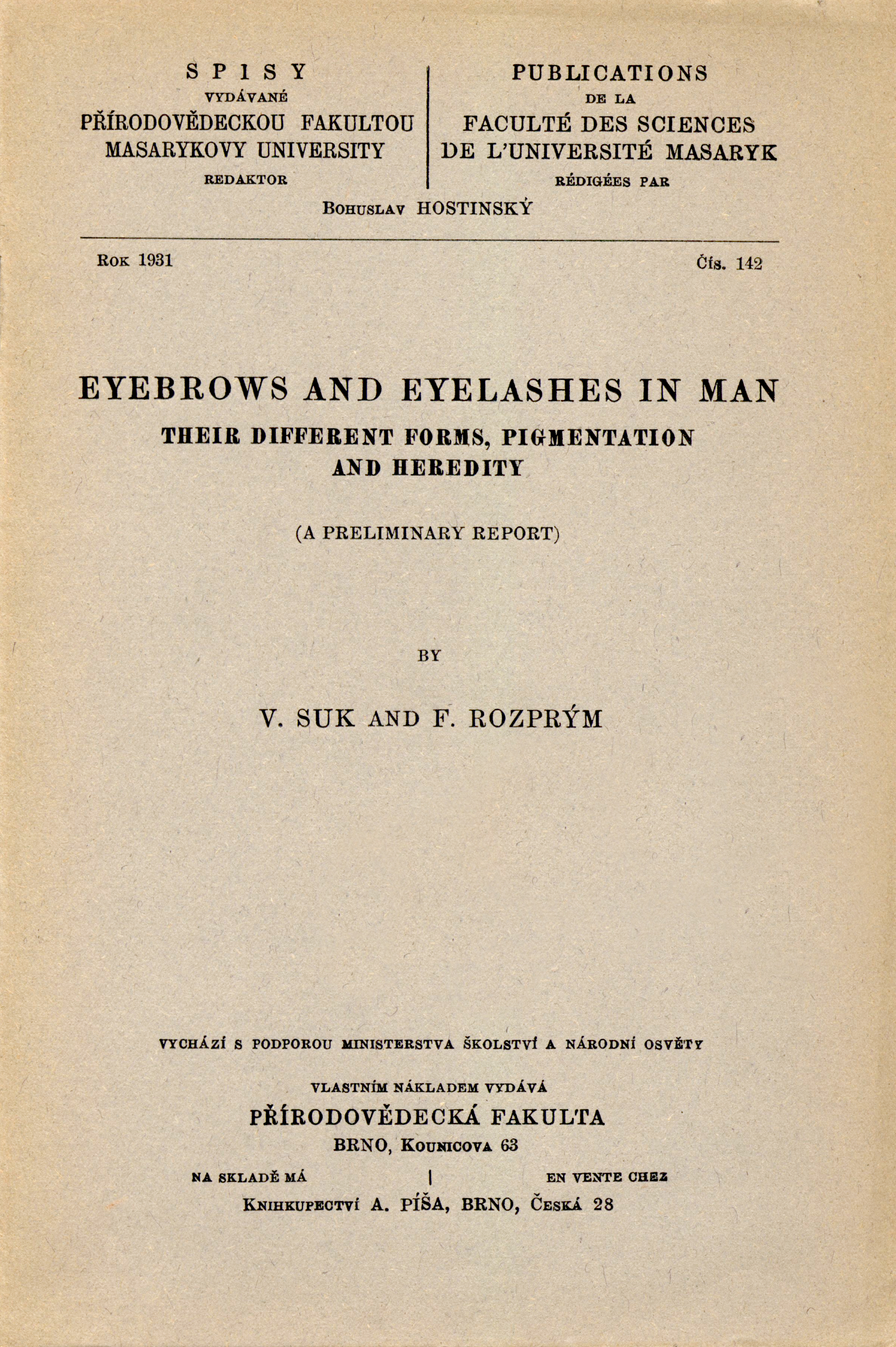 Obálka pro Eyebrows and eyelashes in man : their different forms, pigmentation and heredity : (a preliminary report)