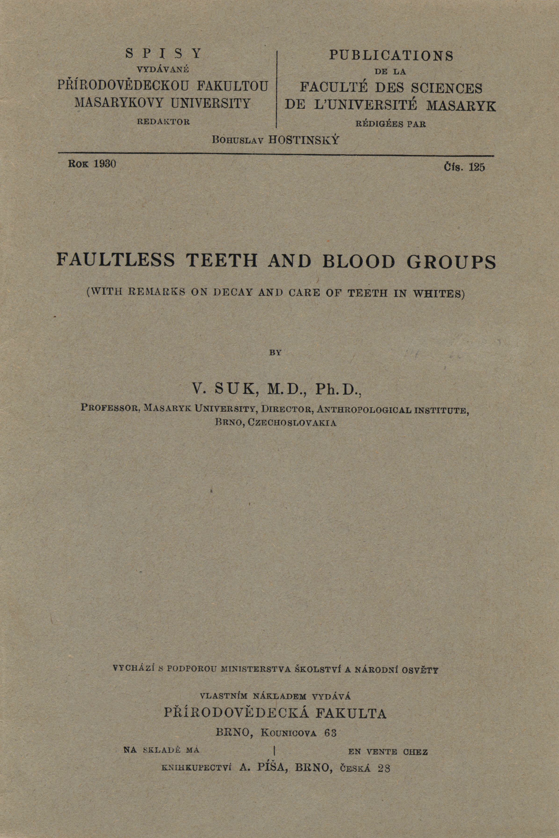 Obálka pro Faultless teeth and blood groups : with remarks on decay and care of teeth in whites