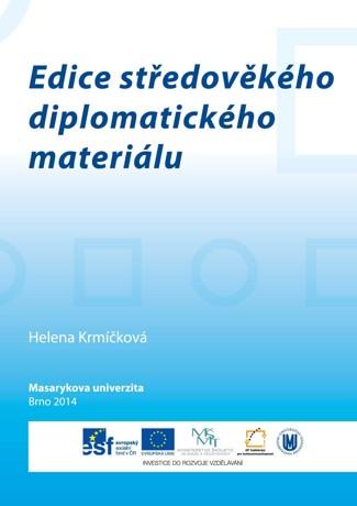 Obálka pro Edice středověkého diplomatického materiálu