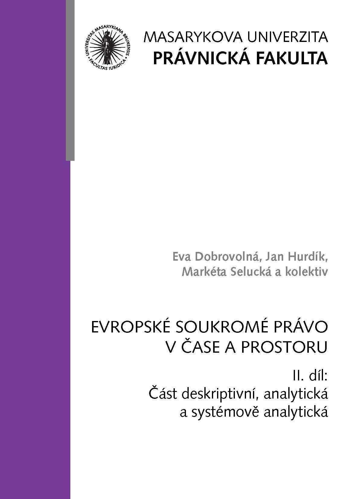 Obálka pro Evropské soukromé právo v čase a prostoru. II. díl: Část deskriptivní, analytická a systémově analytická