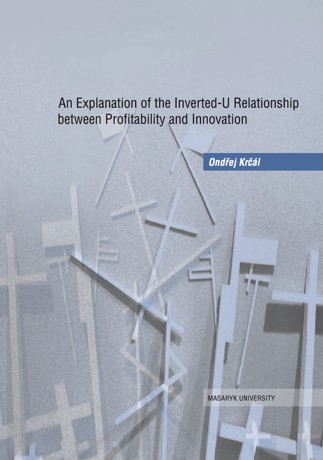 Obálka pro An Explanation of the Inverted-U Relationship between Profitability and Innovation