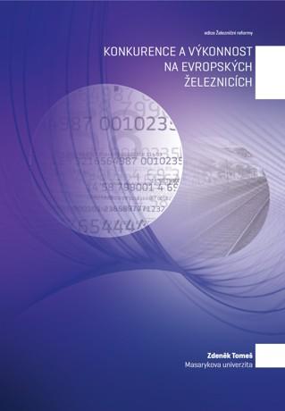 Obálka pro Konkurence a výkonnost na evropských železnicích