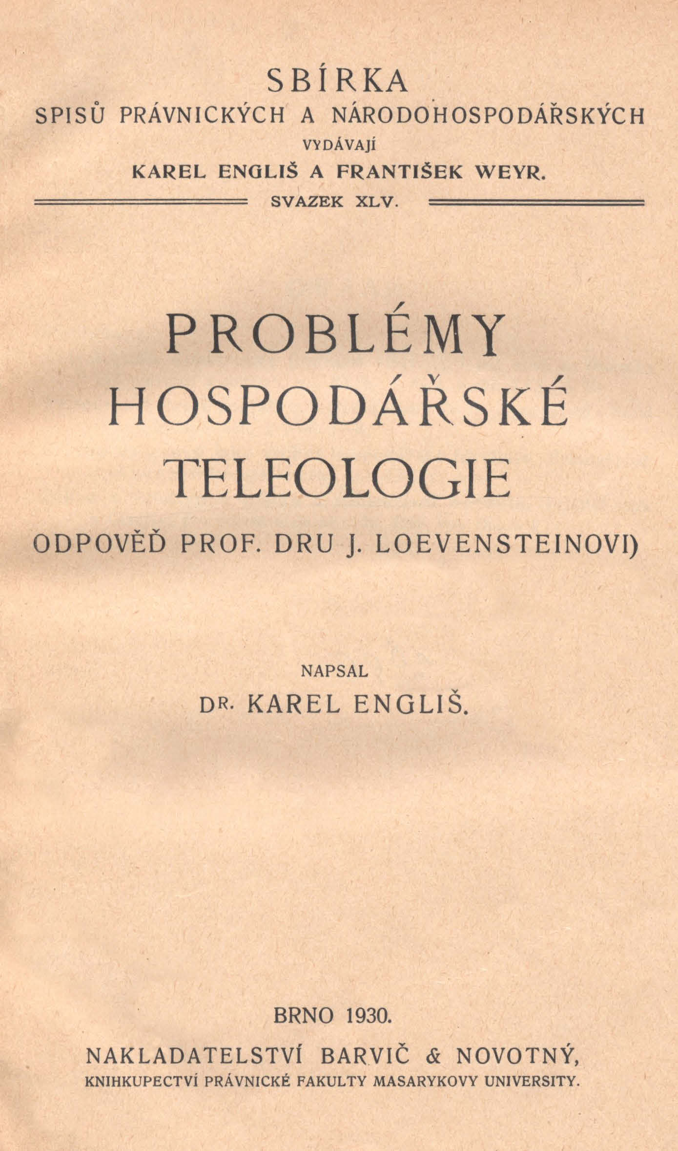 Obálka pro Problémy hospodářské teleologie : odpověď prof. Dru J. Loevensteinovi