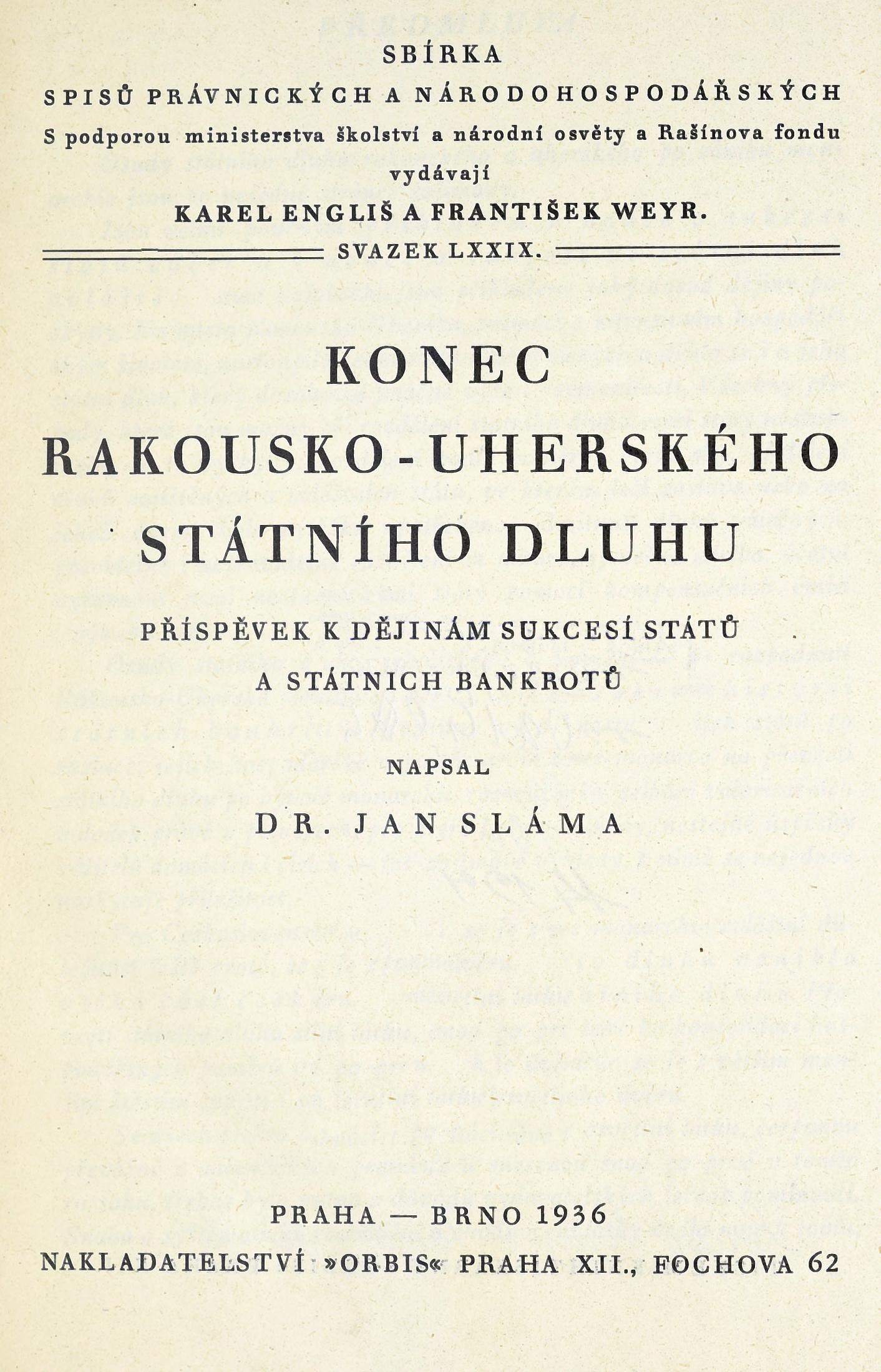 Obálka pro Konec rakousko-uherského státního dluhu : příspěvek k dějinám sukcesí států a státních bankrotů