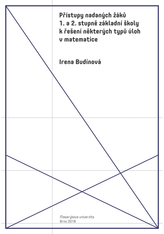 Obálka pro Přístupy nadaných žáků 1. a 2. stupně základní školy k řešení některých typů úloh v matematice