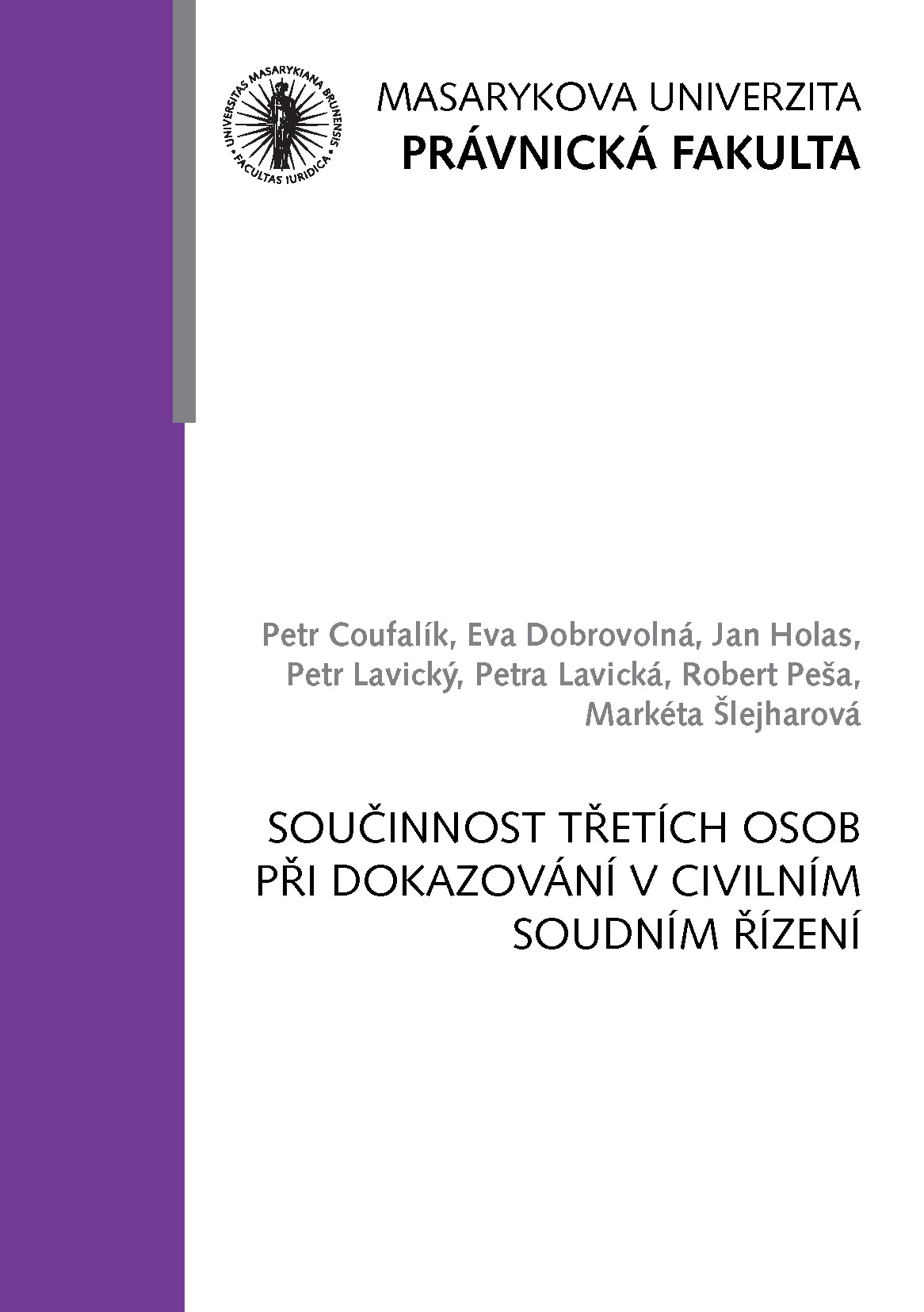 Obálka pro Součinnost třetích osob při dokazování v civilním soudním řízení