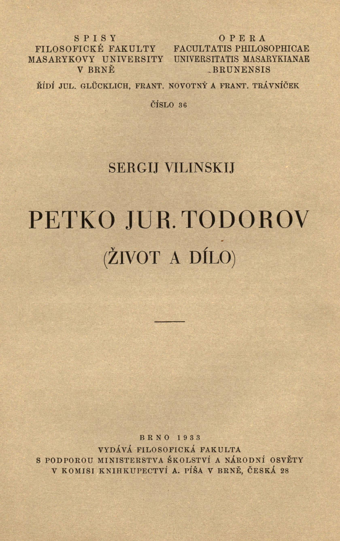 Obálka pro Petko Jur. Todorov : (život a dílo)