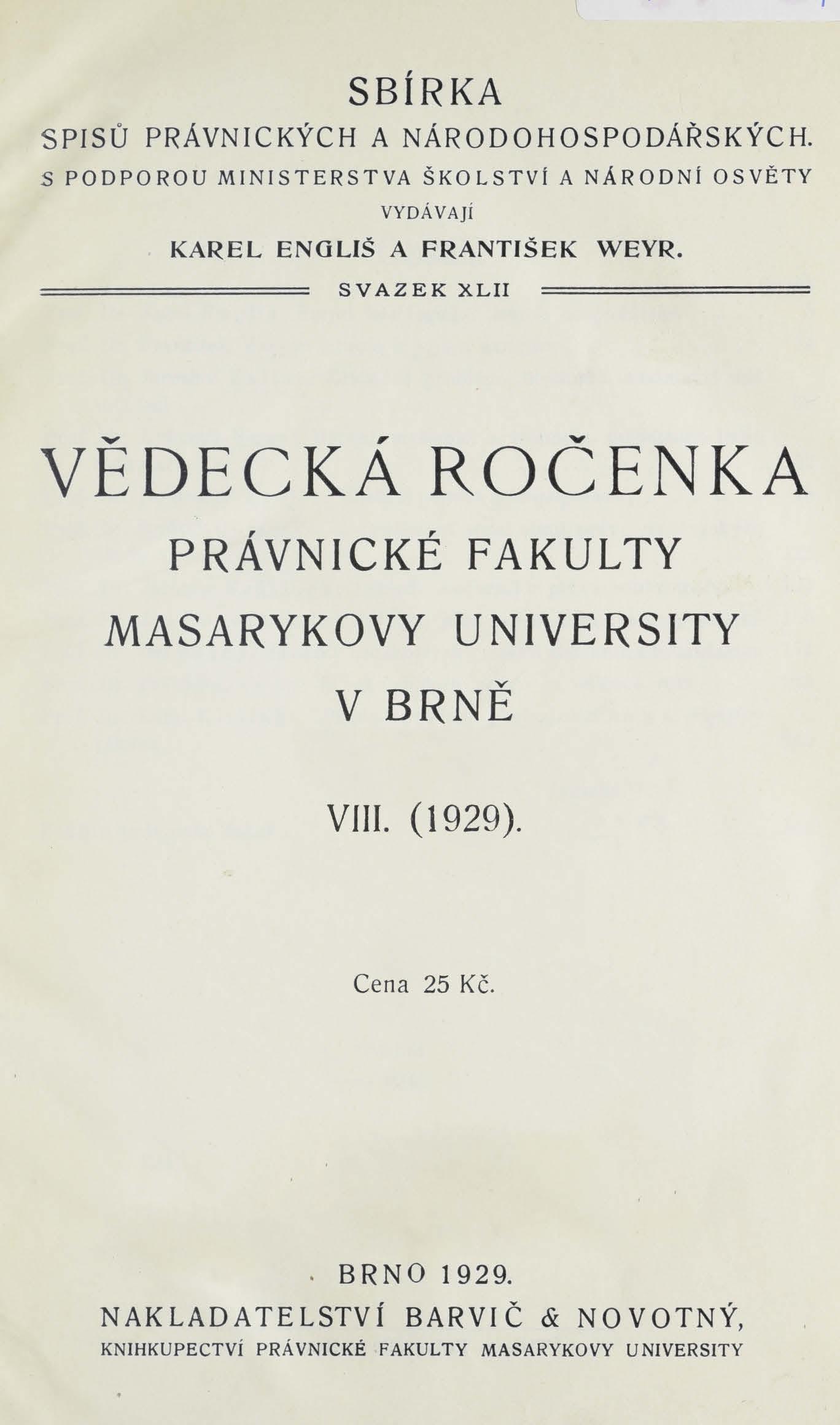 Obálka pro Vědecká ročenka právnické fakulty Masarykovy university v Brně . 8. (1929)