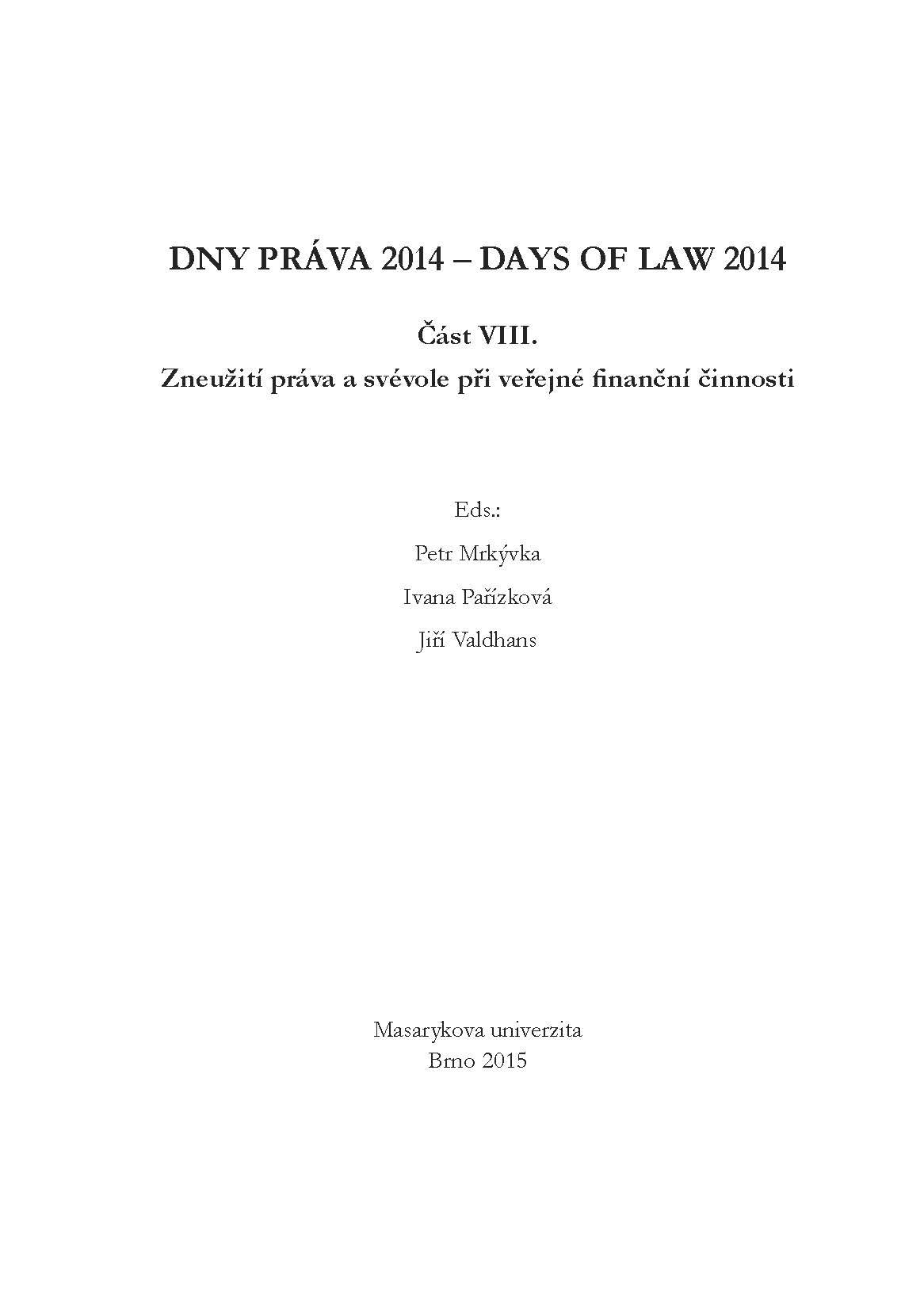 Obálka pro Dny práva 2014. Část VIII. – Zneužití práva a svévole při veřejné finanční činnosti