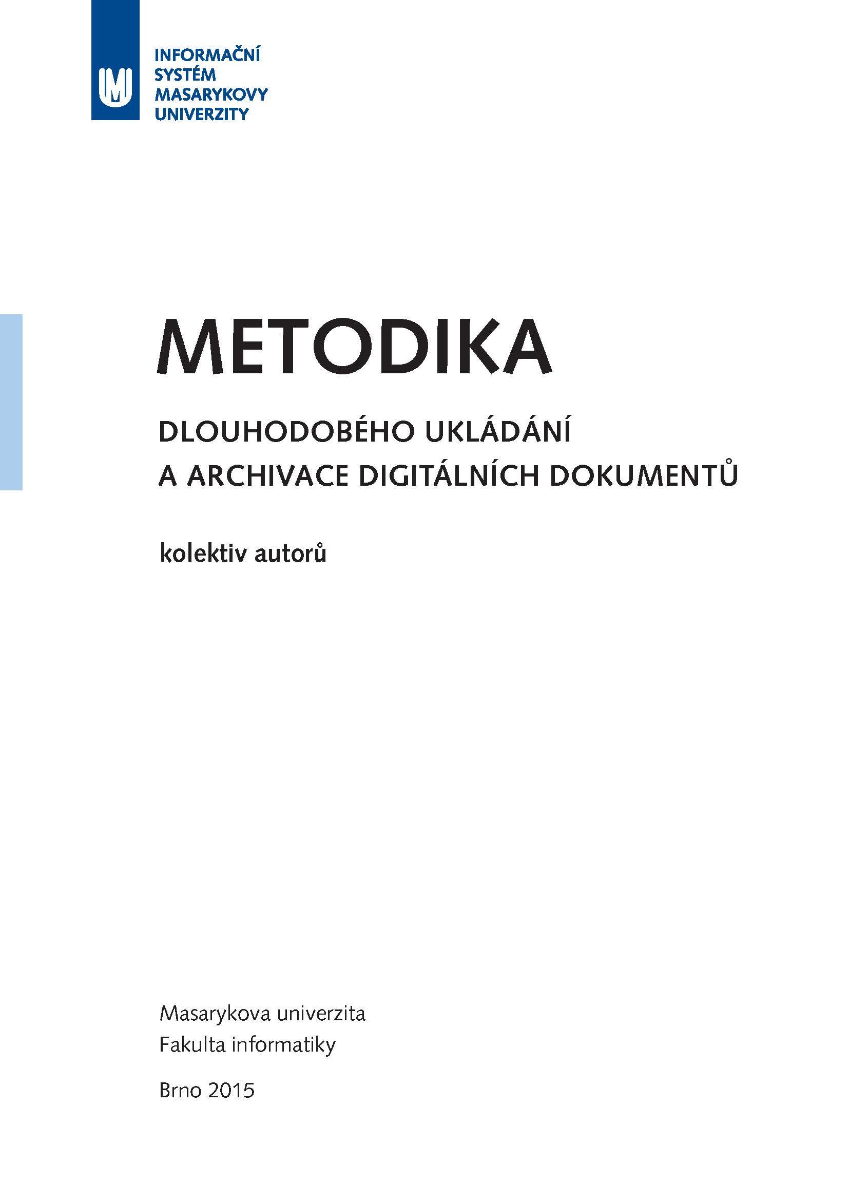 Obálka pro Metodika dlouhodobého ukládání a archivace digitálních dokumentů