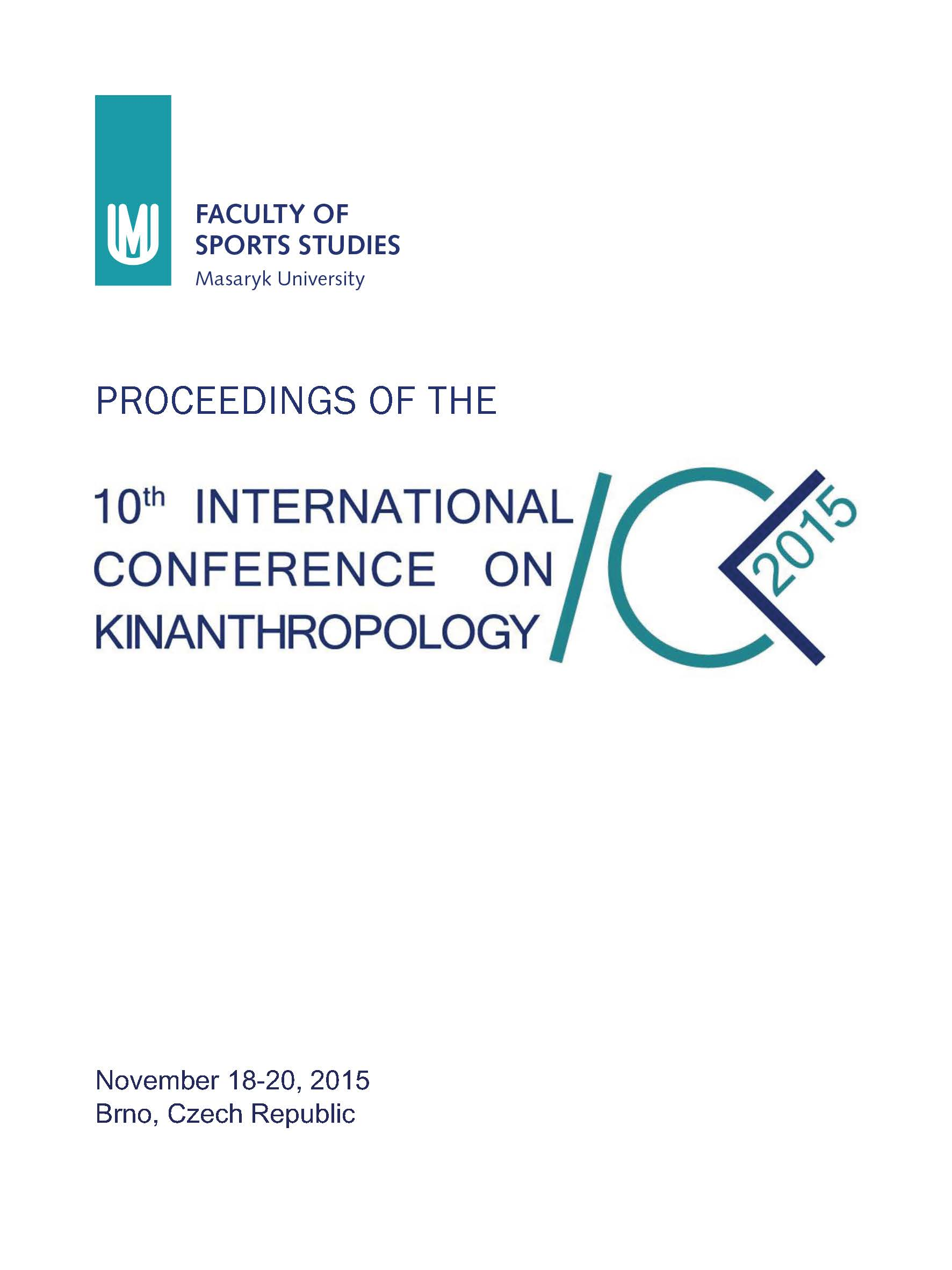 Obálka pro Proceedings of the 10th International Conference on Kinanthropology. November 18-20, 2015