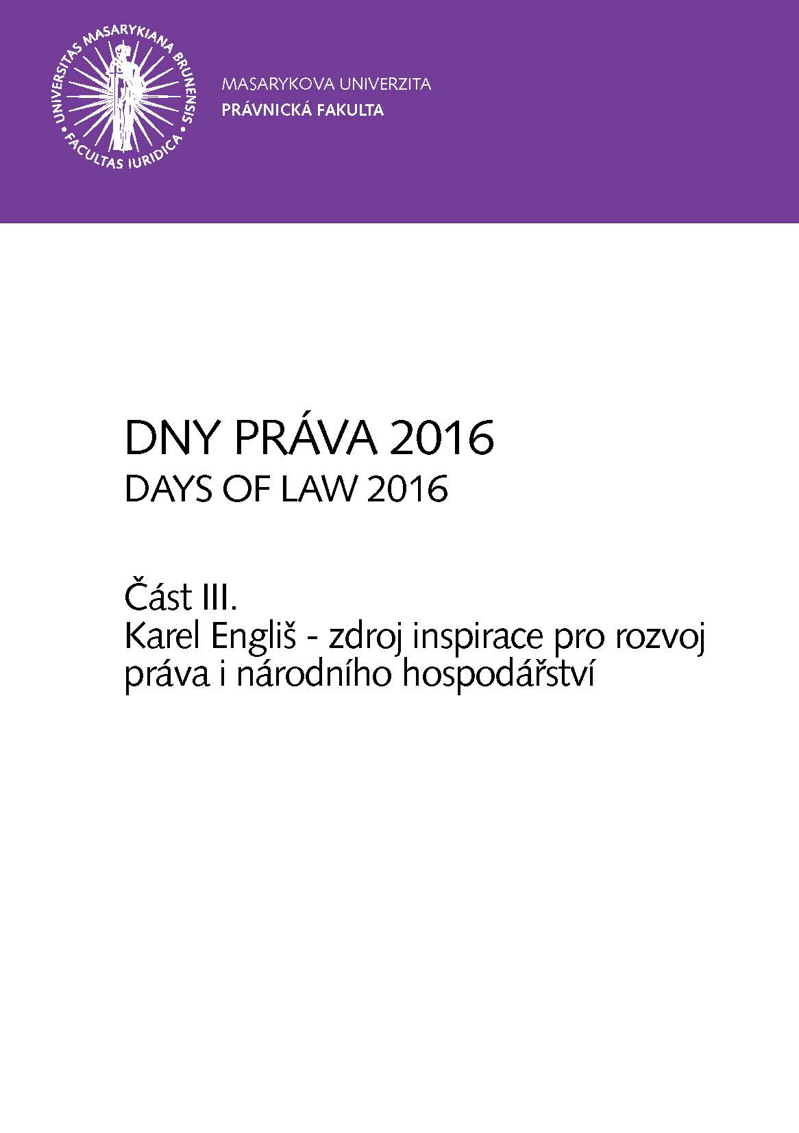 Obálka pro Dny práva 2016. Část III – Karel Engliš, zdroj inspirace pro rozvoj práva i národního hospodářství