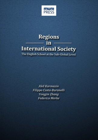 Obálka pro Regions in International Society. The English School at the Sub-Global Level