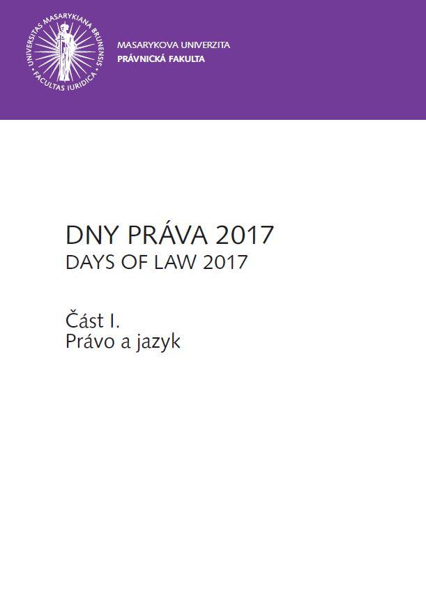 Obálka pro DNY PRÁVA 2017. Část I. - Právo a jazyk