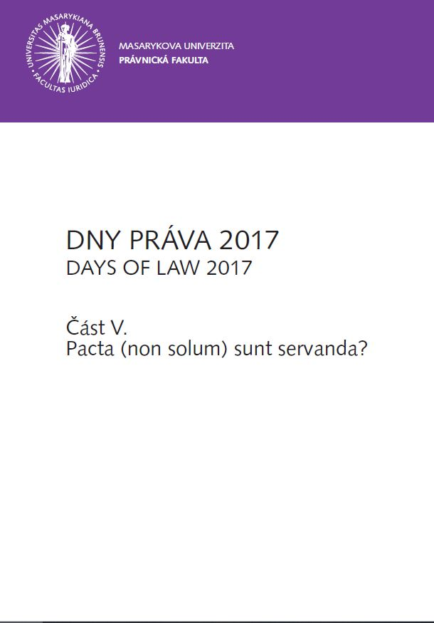 Obálka pro DNY PRÁVA 2017. Část V. - Pacta (non solum) sunt servanda?
