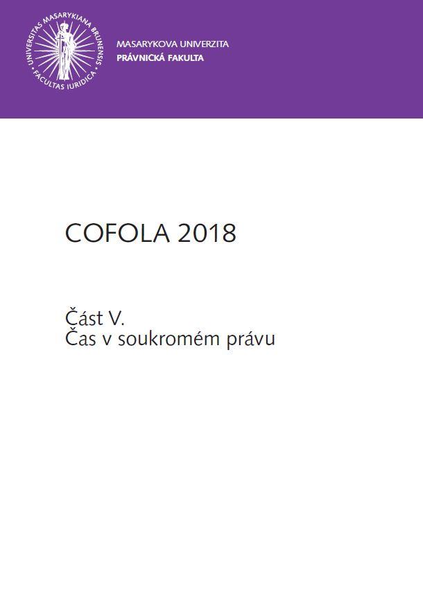 Obálka pro COFOLA 2018. Část V. - Čas v soukromém právu