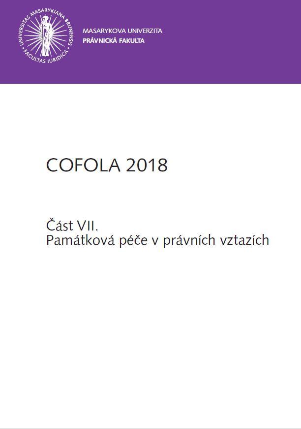 Obálka pro COFOLA 2018. Část VII. - Památková péče v právních vztazích