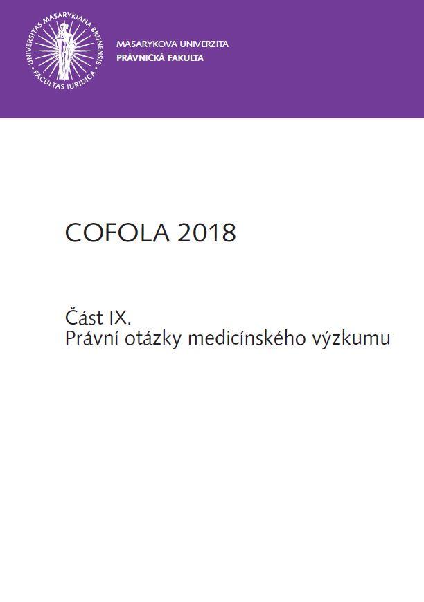 Obálka pro COFOLA 2018. Část IX. - Právní otázky medicínského výzkumu