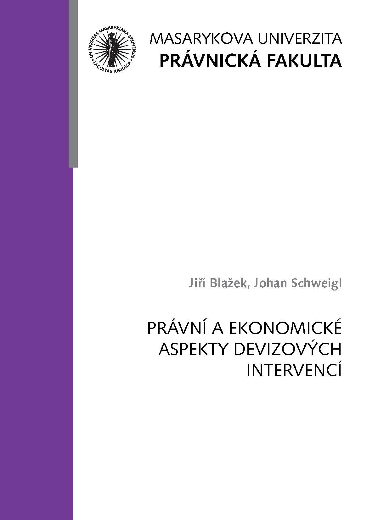 Obálka pro Právní a ekonomické aspekty devizových intervencí