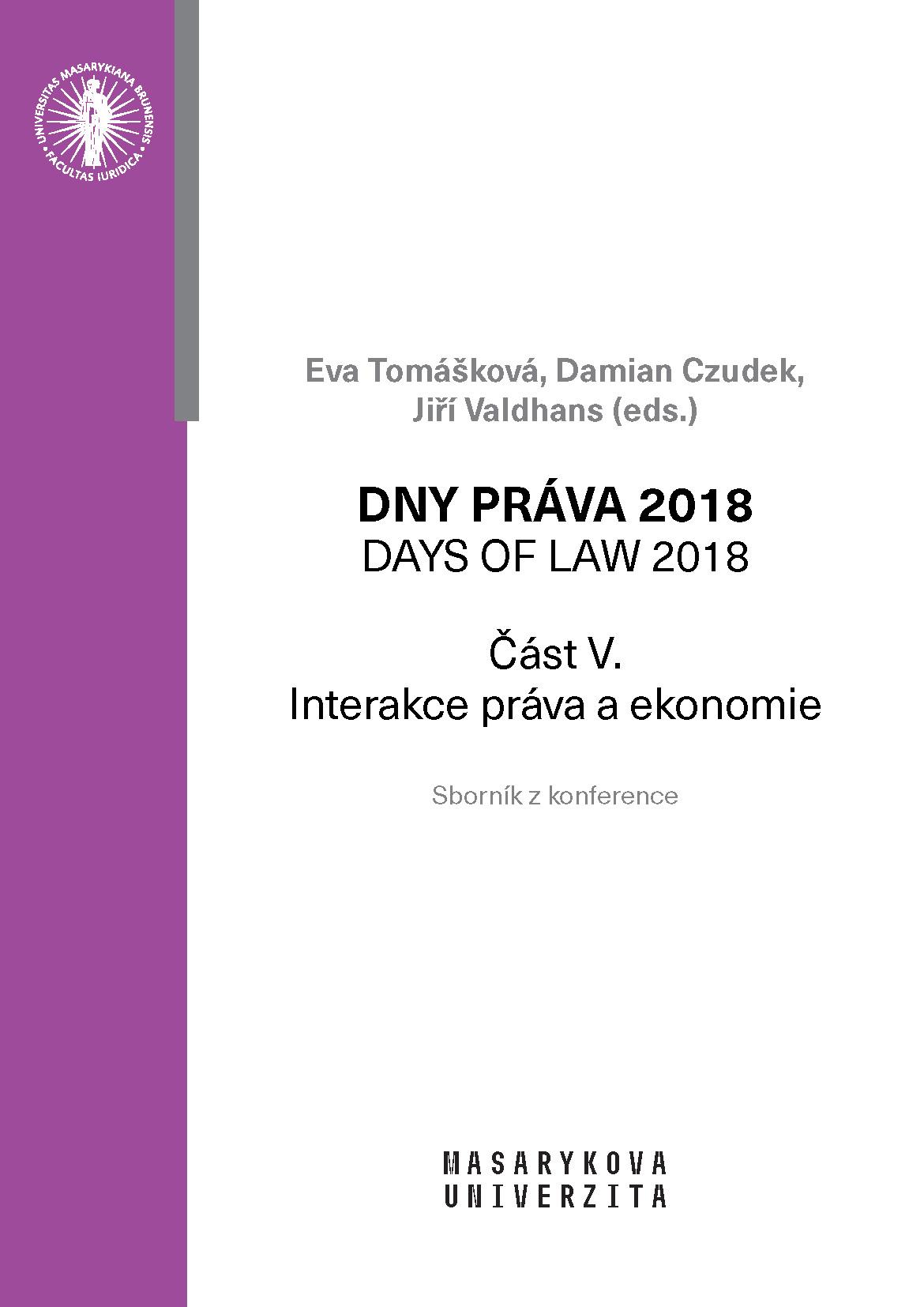 Obálka pro Dny práva 2018. Interakce práva a ekonomie