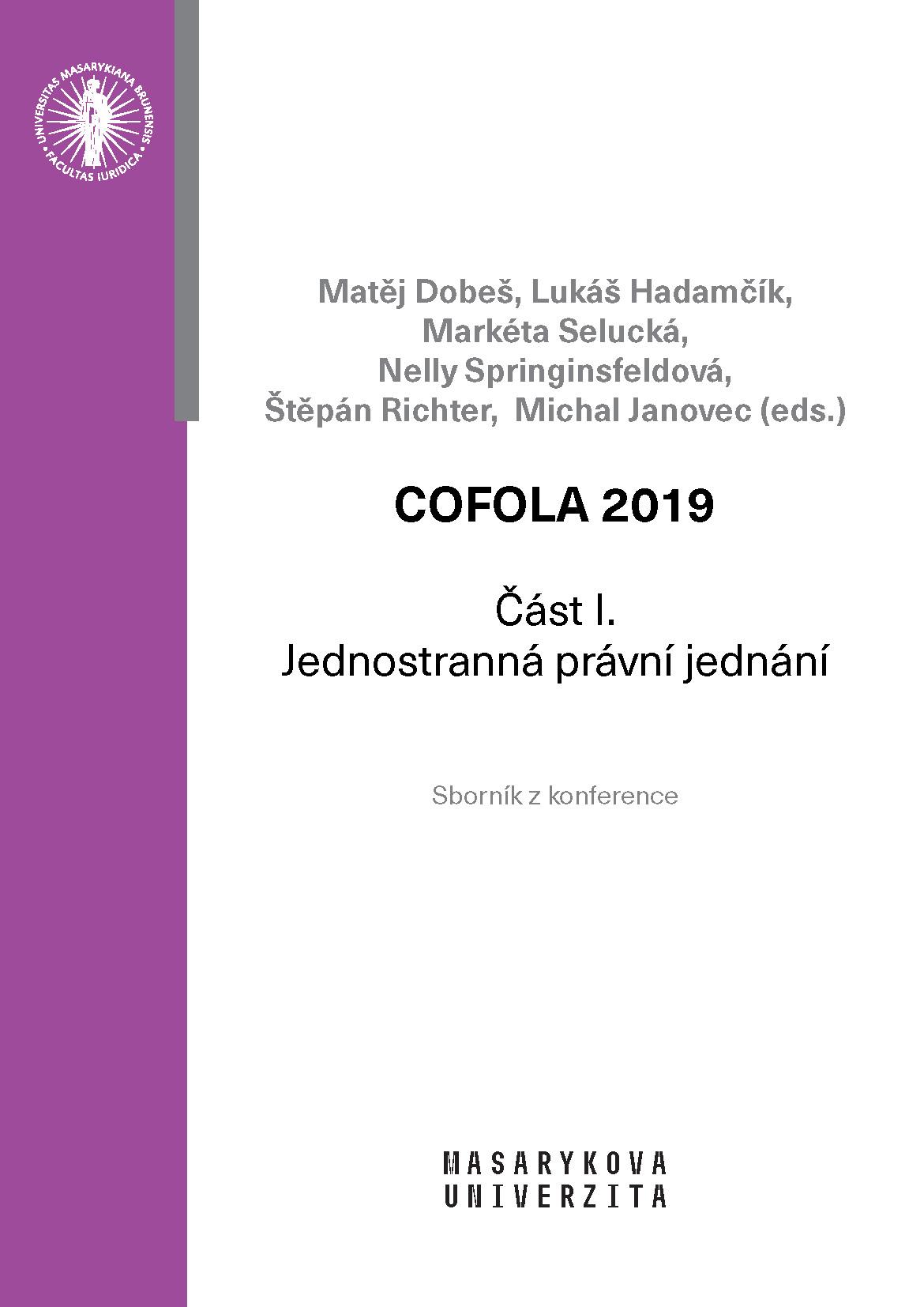 Obálka pro COFOLA 2019. Část I. – Jednostranná právní jednání
