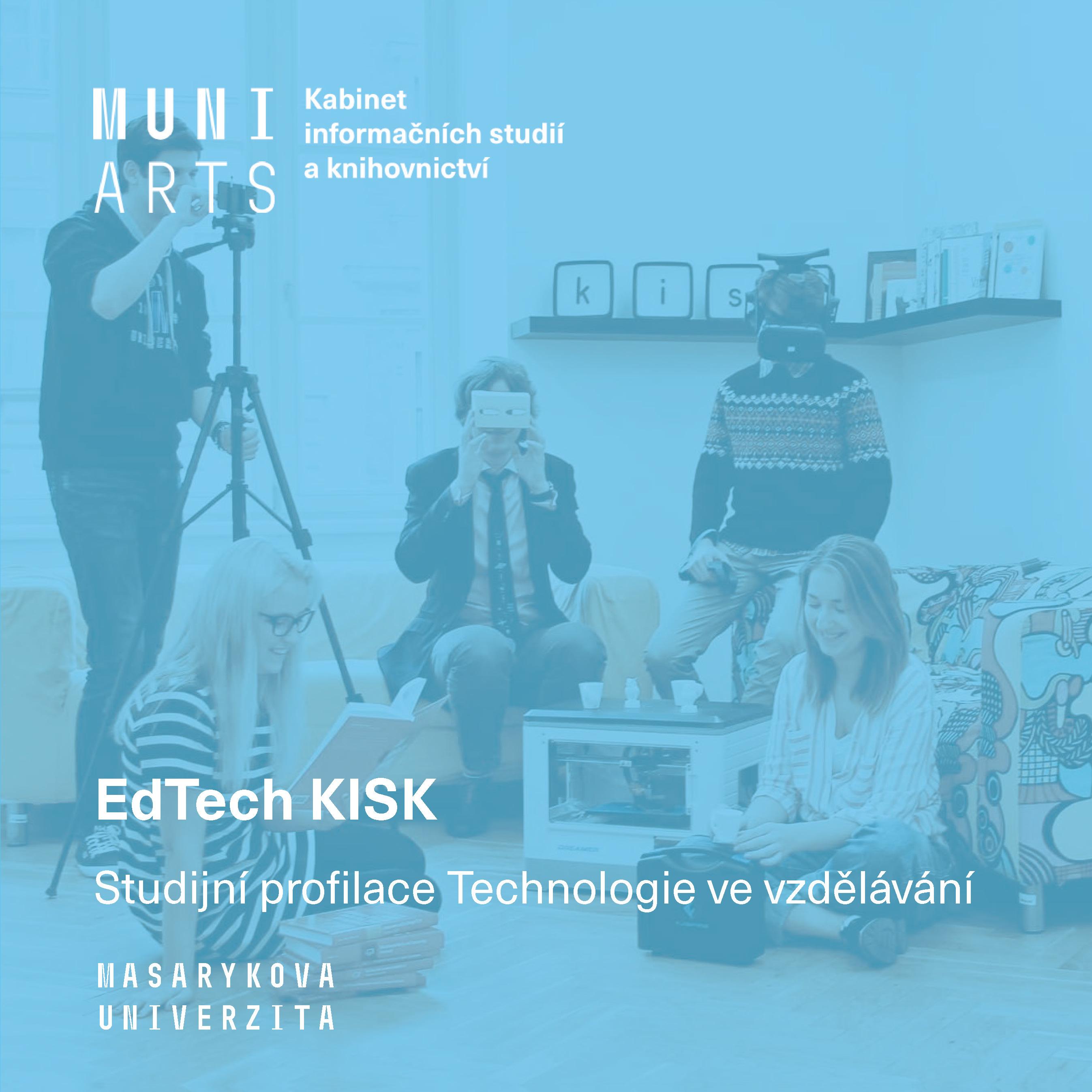 Obálka pro EdTech KISK: Studijní profilace Technologie ve vzdělávání