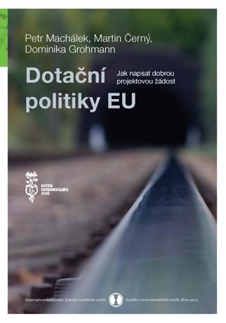 Obálka pro Dotační politiky EU. Jak napsat dobrou projektovou žádost