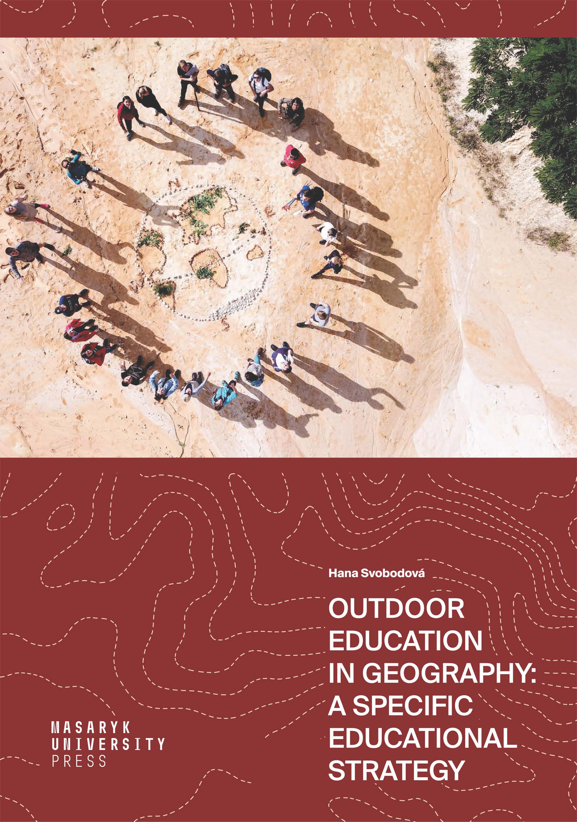 Obálka pro Outdoor Education in Geography: A specific Educational Strategy