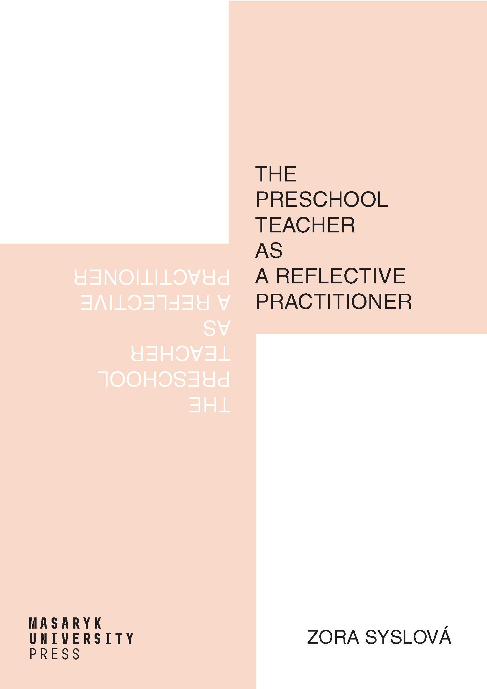 Obálka pro The preschool teacher as a reflective practitioner