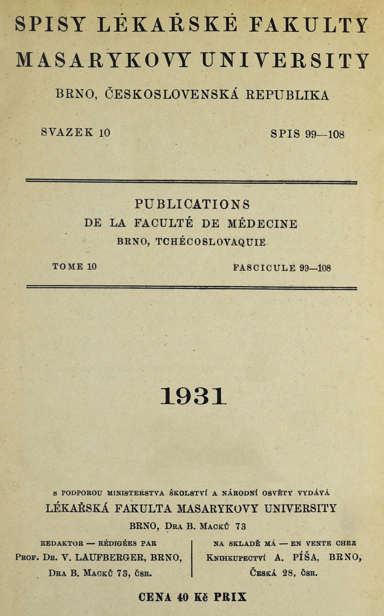 Obálka pro Spisy Lékařské fakulty, svazek 10. Intro