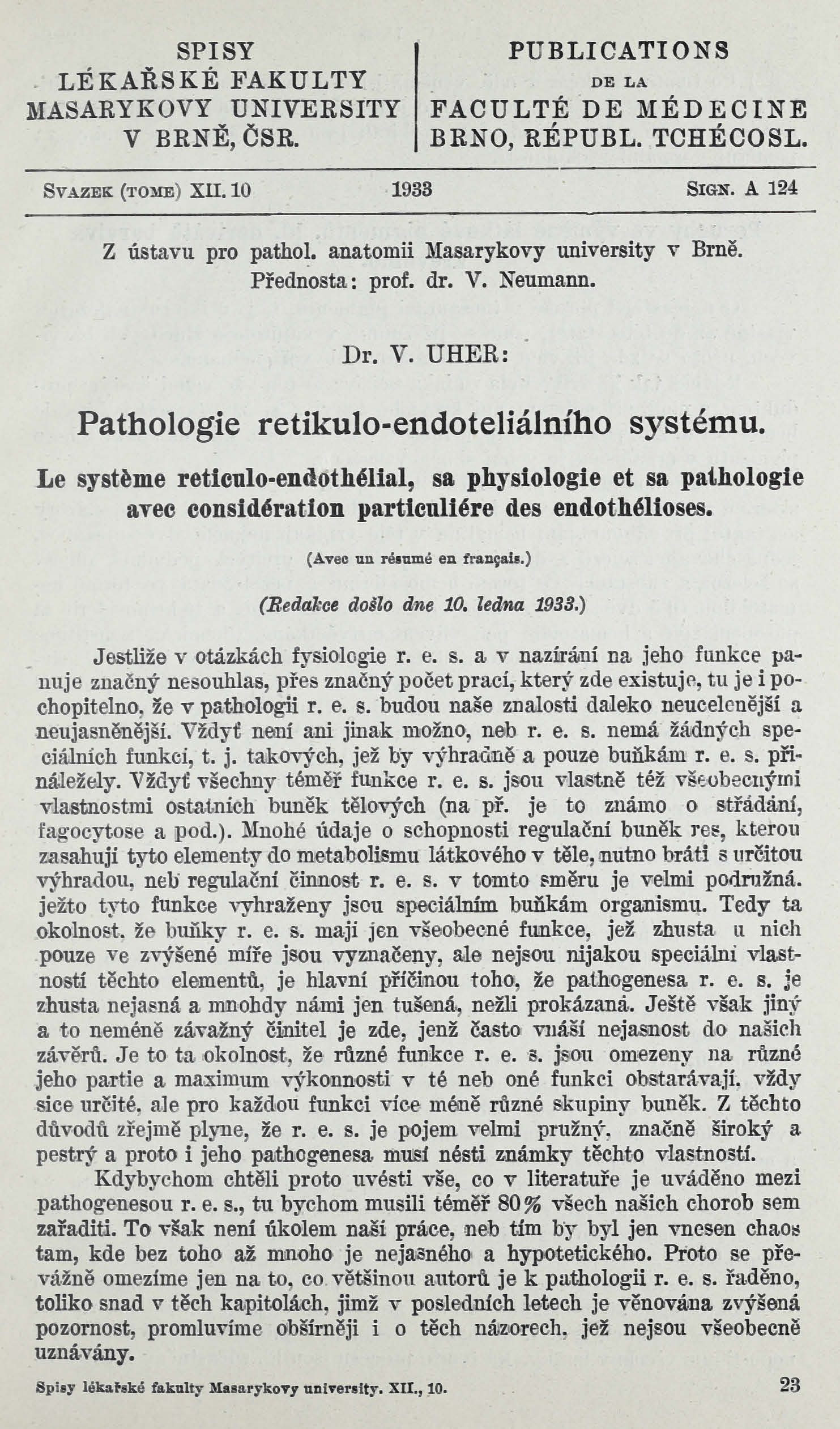 Obálka pro Pathologie retikulo-endoteliálního systému / Le système reticuloendothélial, sa physiologie et sa pathologie avec considération particulière des endothélioses