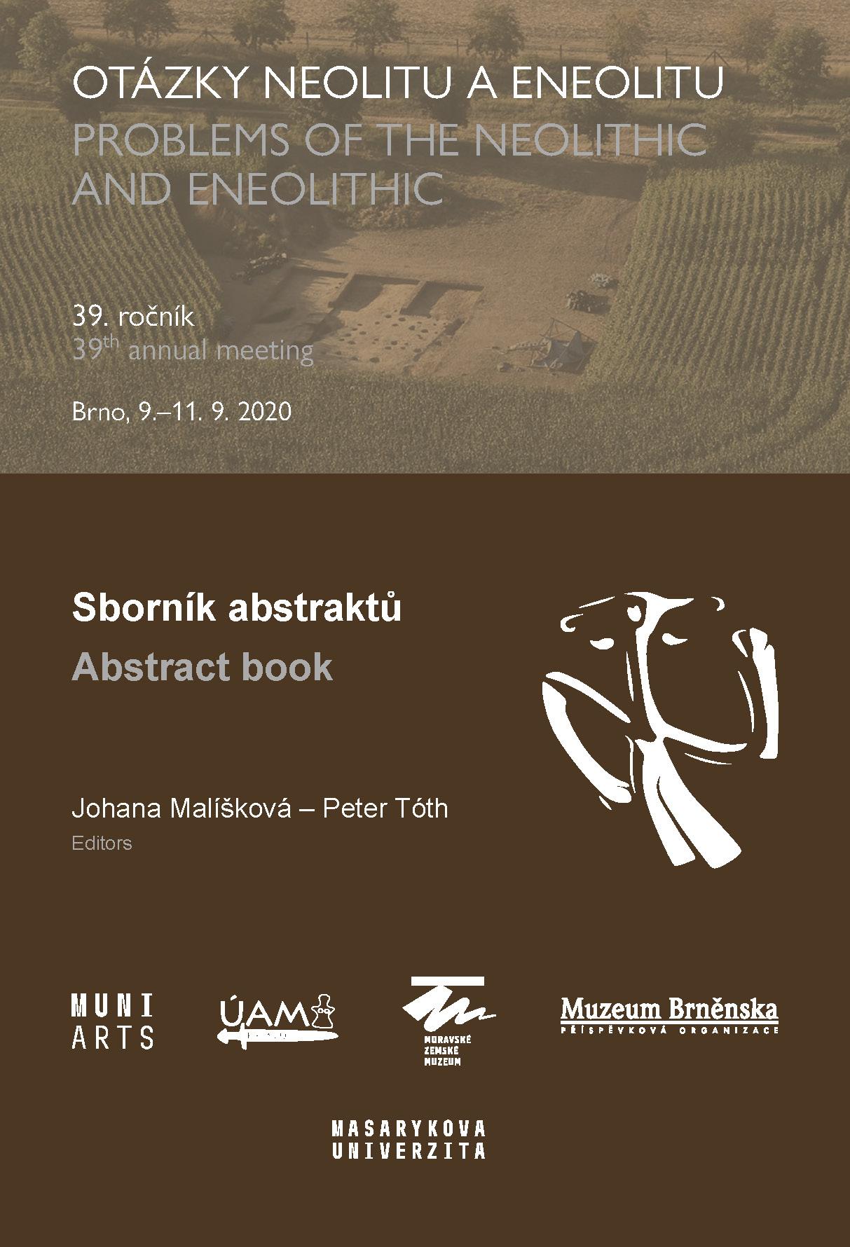 Obálka pro Otázky neolitu a eneolitu. 39. ročník. Brno, 9.–11. 9. 2020. Sborník abstraktů