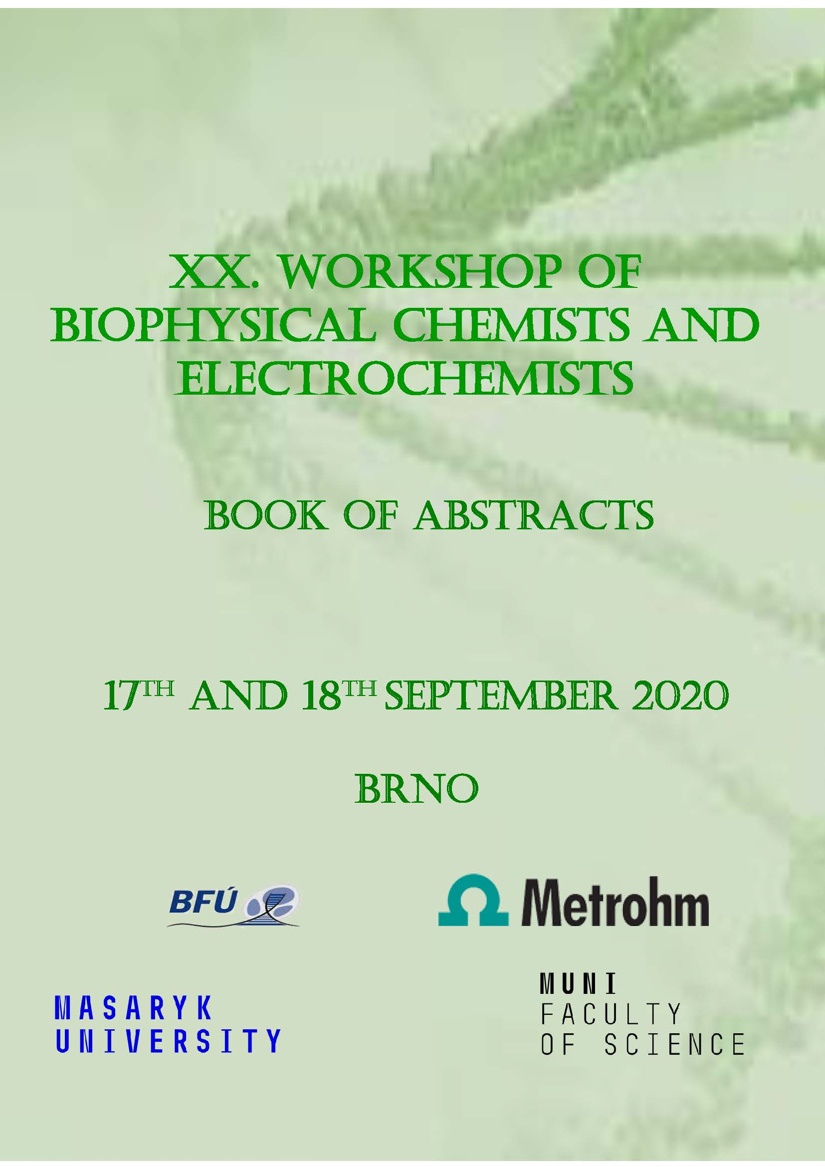 Obálka pro XX. Workshop of Biophysical Chemists and Electrochemists. Book of abstract