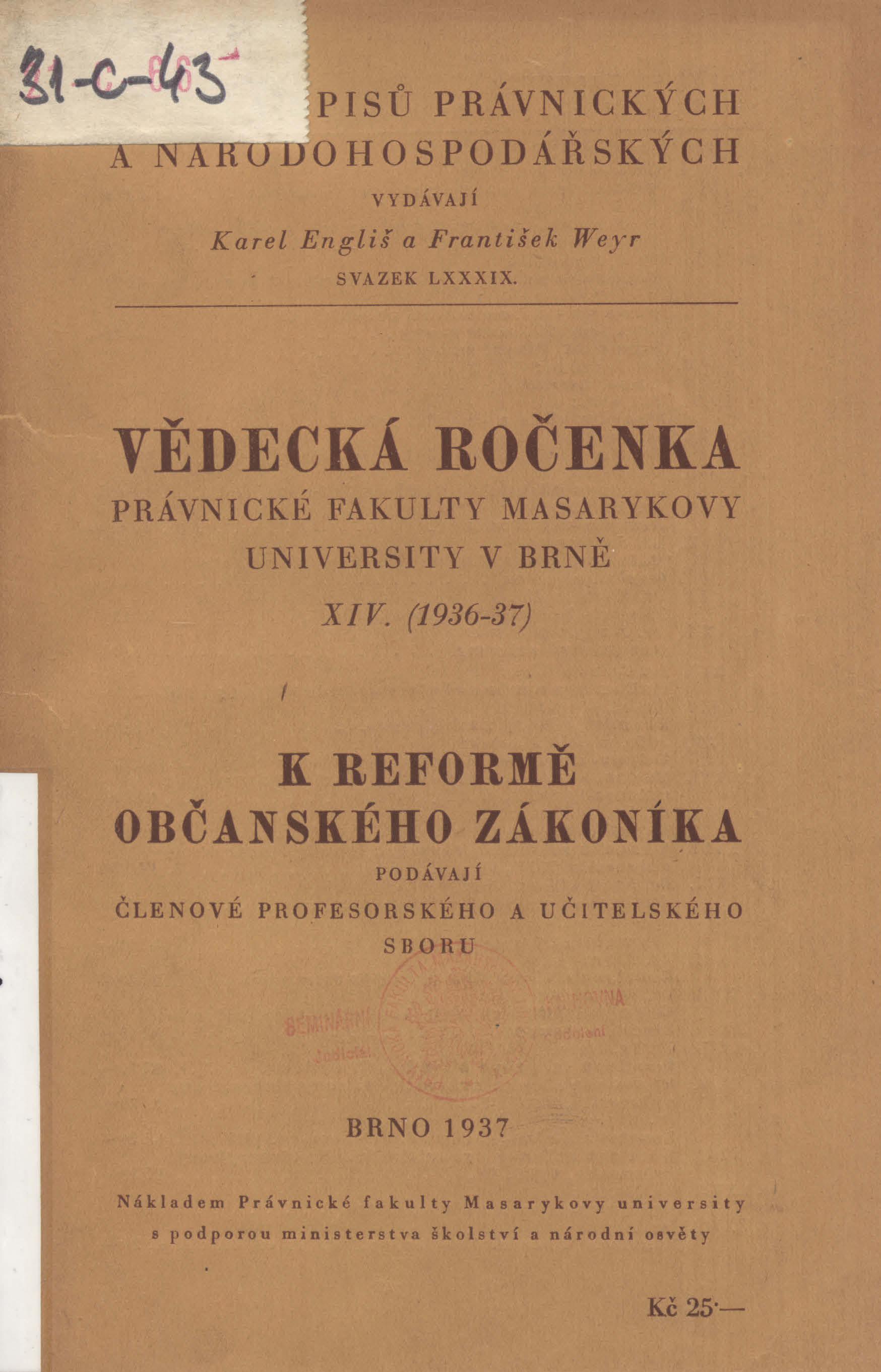 Obálka pro Vědecká ročenka právnické fakulty Masarykovy university v Brně. 14 (1936-37), K reformě občanského zákoníka