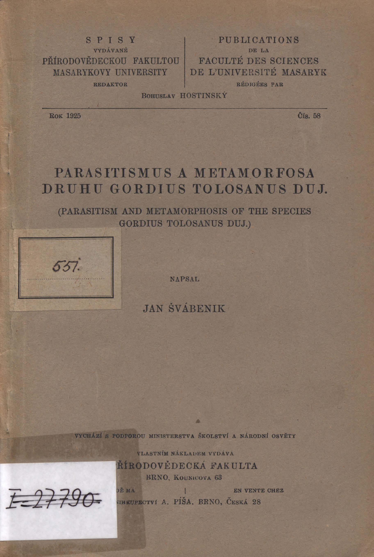 Obálka pro Parisitismus a metamorfosa druhu Gordius tolosanus Duj.