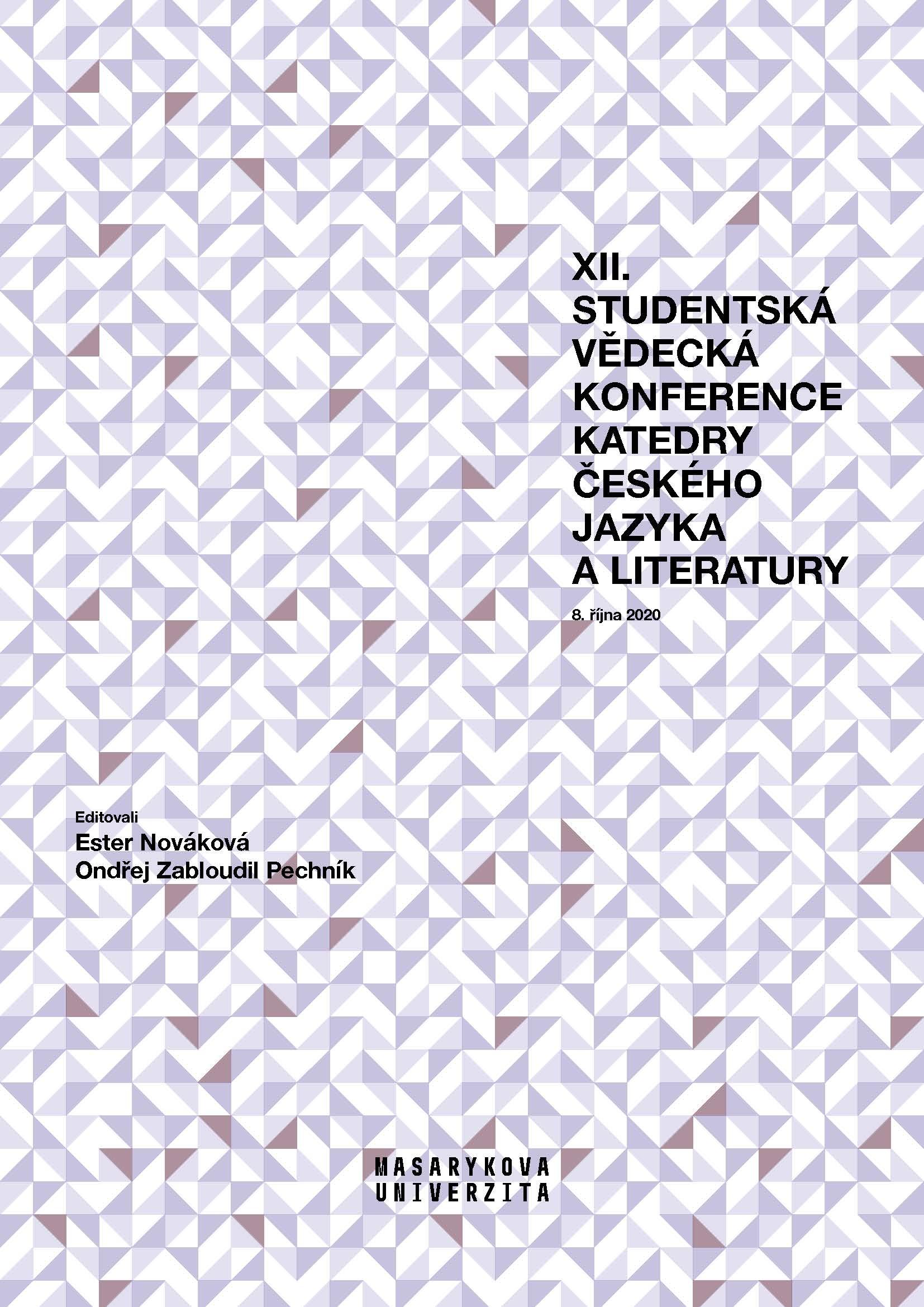 Obálka pro XII. studentská vědecká konference Katedry českého jazyka a literatury. 8. října 2020