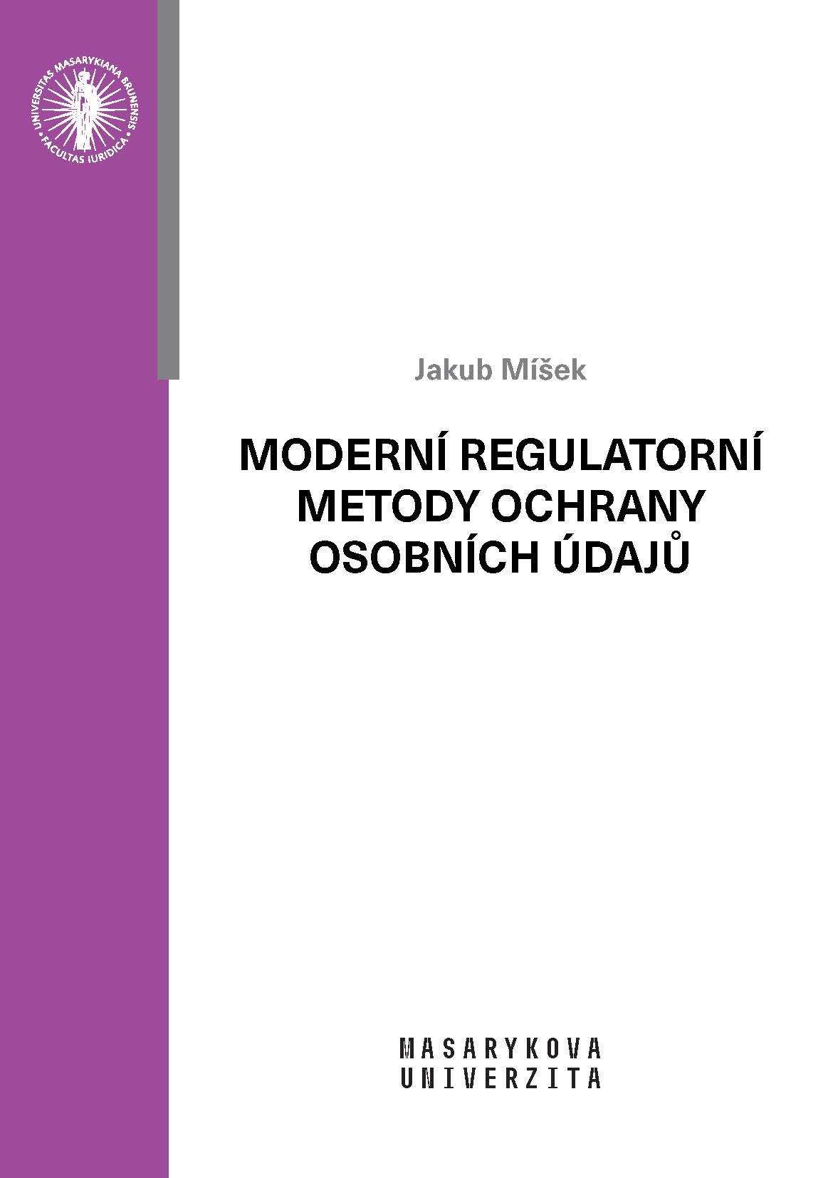 Obálka pro Moderní regulatorní metody ochrany osobních údajů