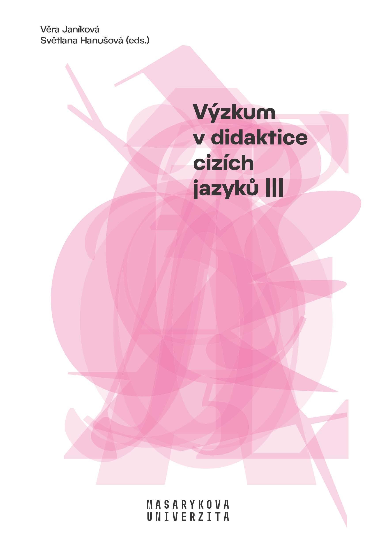 Obálka pro Výzkum v didaktice cizích jazyků III