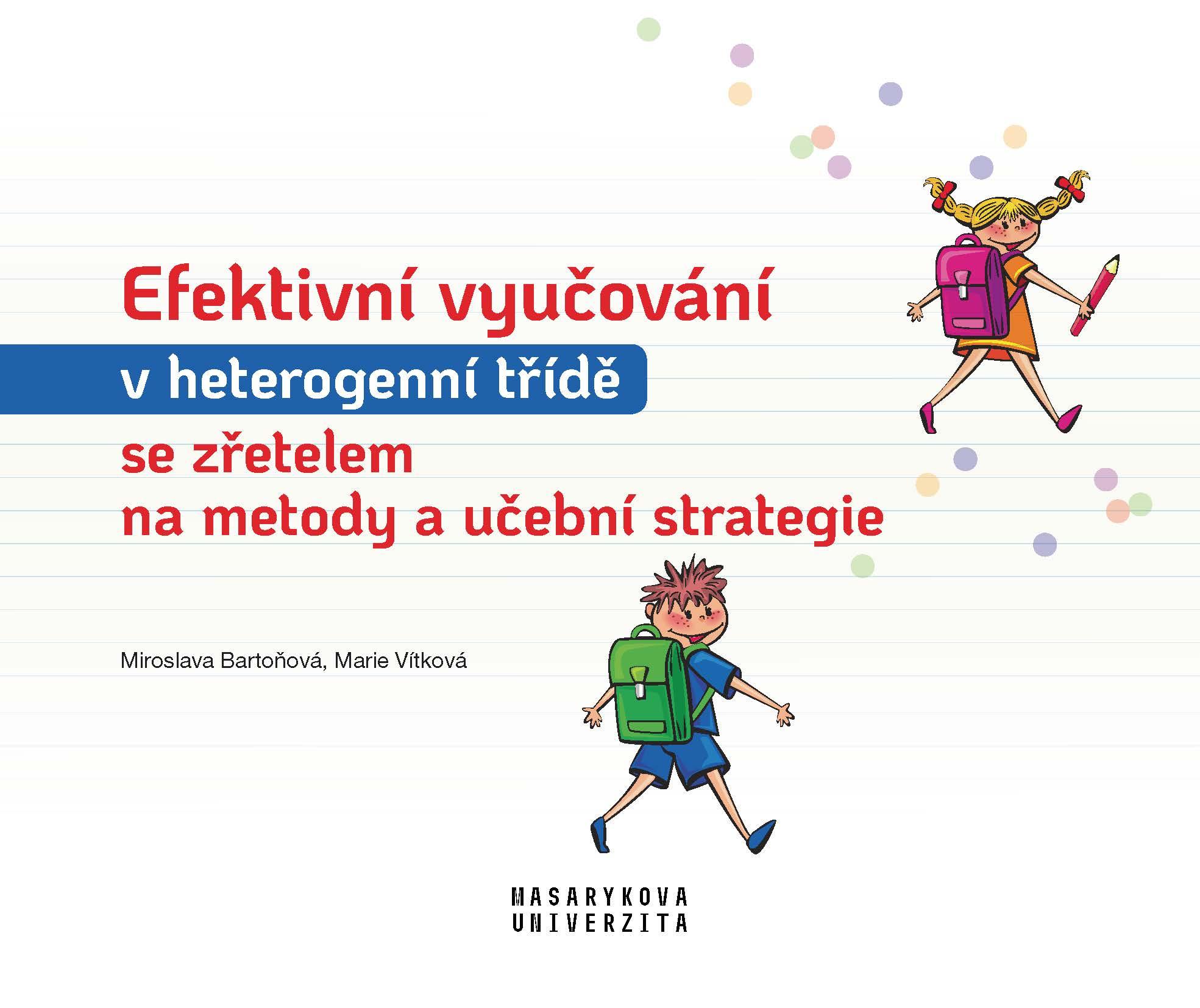 Obálka pro Efektivní vyučování v heterogenní třídě se zřetelem na metody a učební strategie