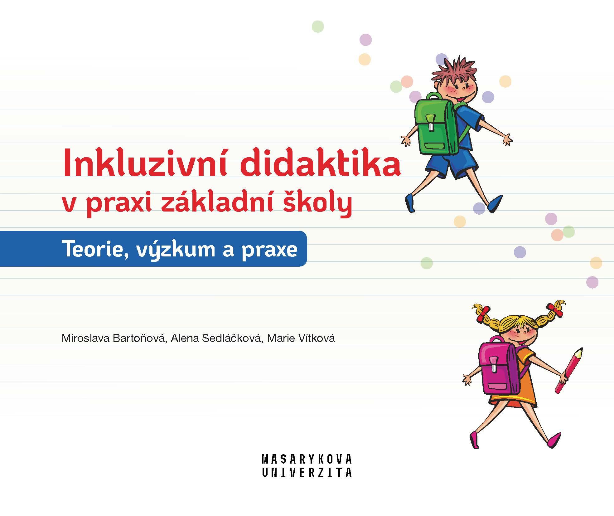 Obálka pro Inkluzivní didaktika v praxi základní školy. Teorie, výzkum a praxe