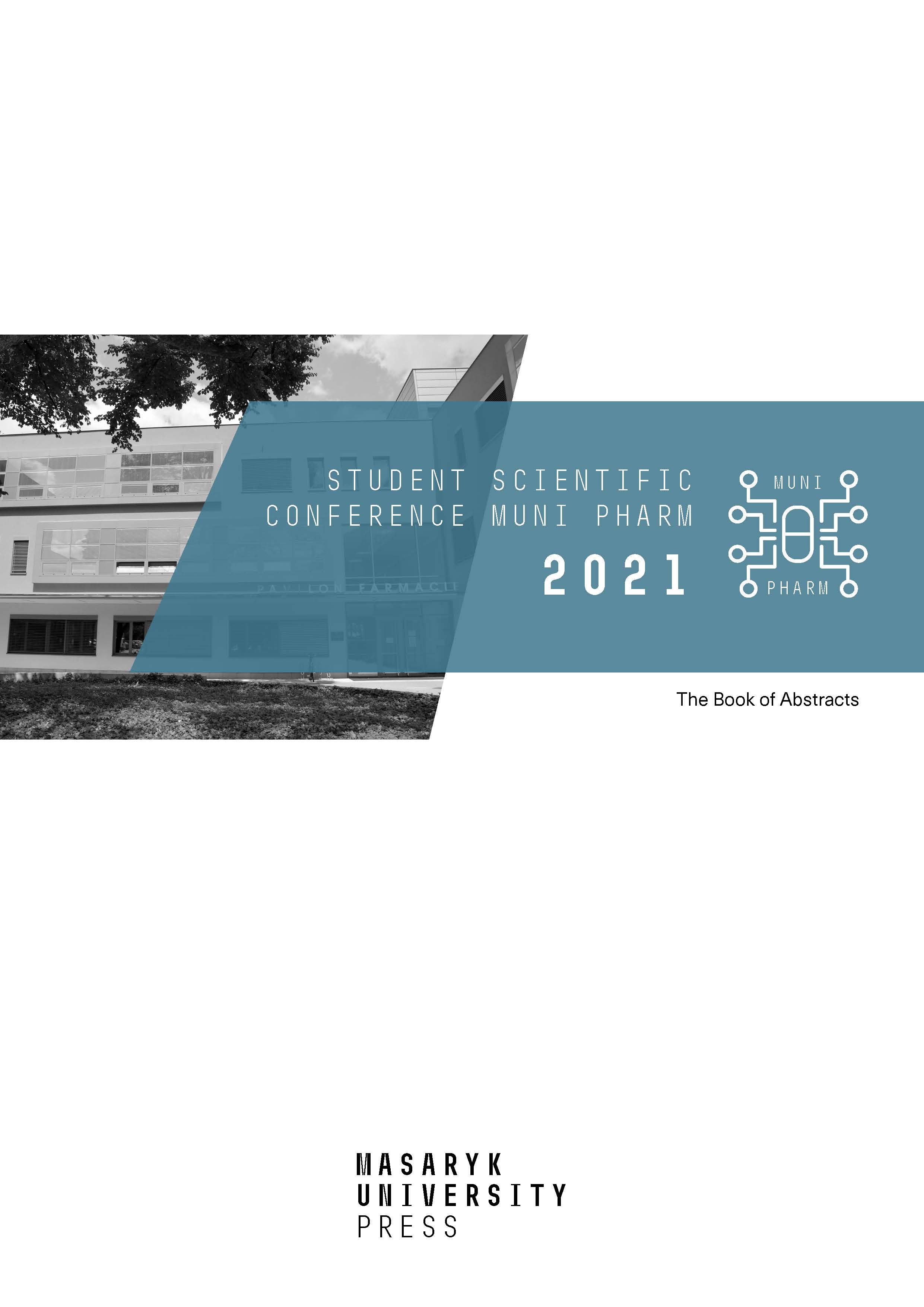 Obálka pro Student Scientific Conference MUNI Pharm 2021. The Book of Abstracts