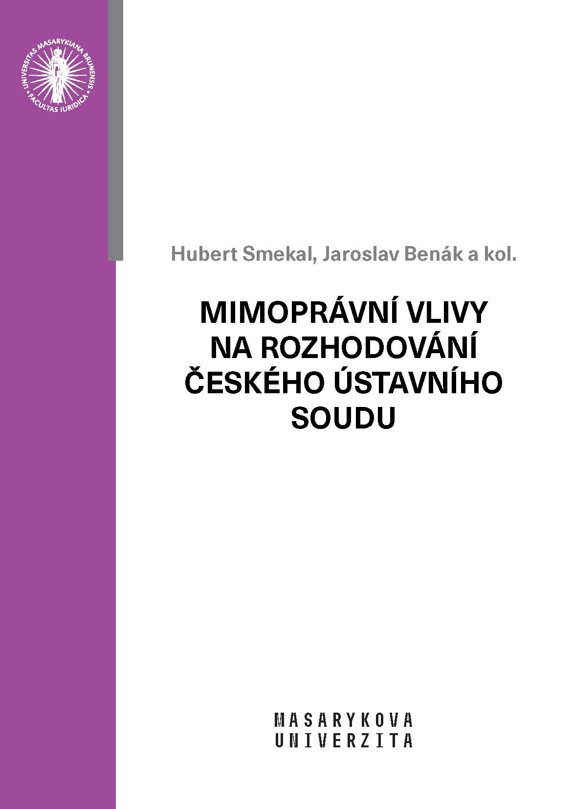 Obálka pro Mimoprávní vlivy na rozhodování českého Ústavního soudu