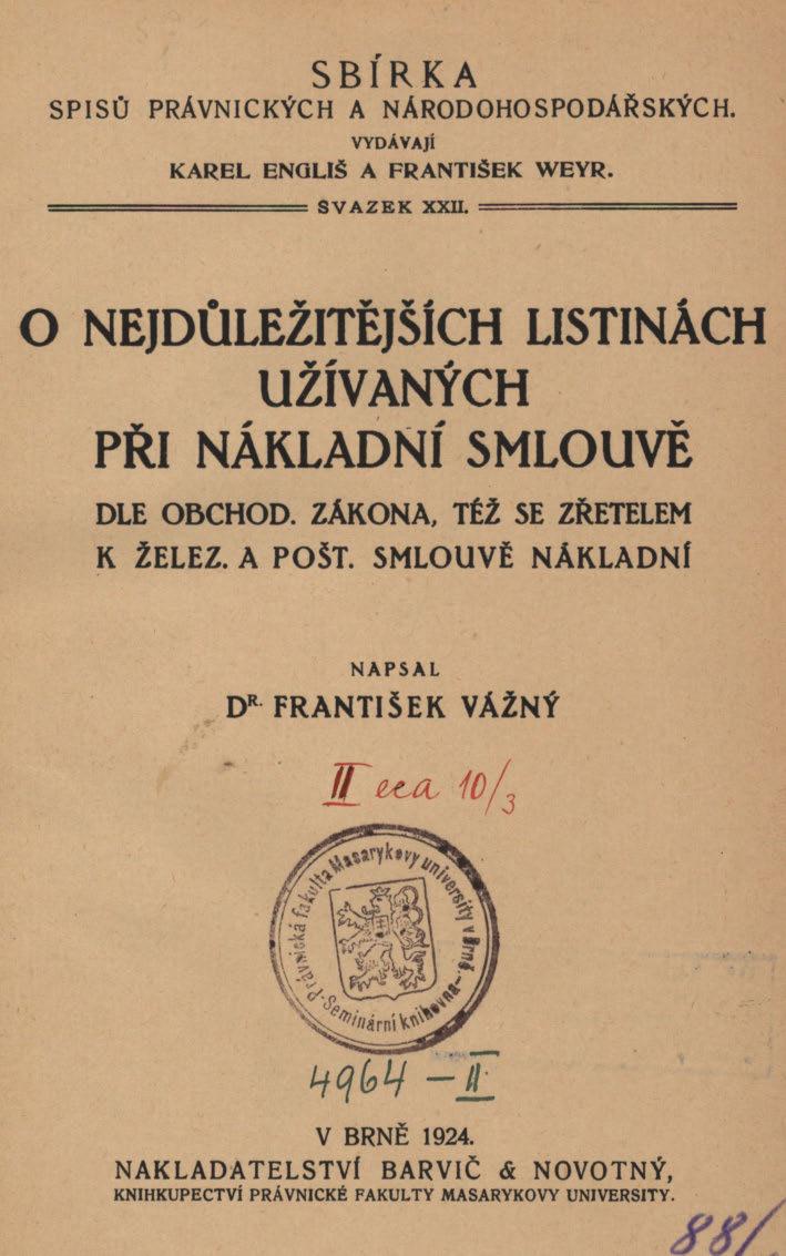 Obálka pro O nejdůležitějších listinách užívaných při nákladní smlouvě dle obchod. zákona, též se zřetelem k želez. a pošt. smlouvě nákladní